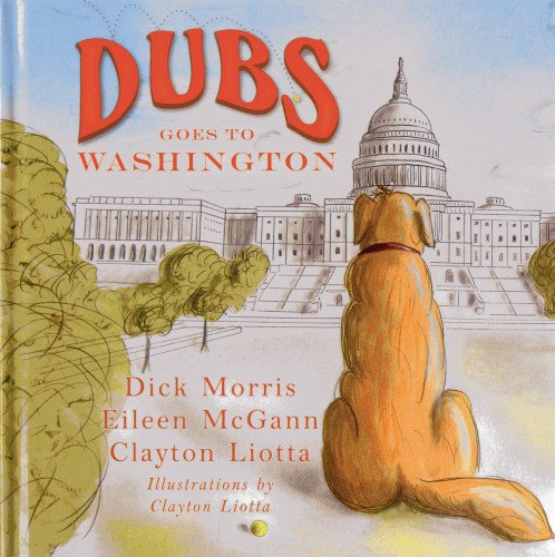 9781938804076: Dubs Goes to Washington (Dubs Discovers America)