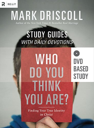 Who Do You Think You Are? DVD Based Study: Finding Your True Identity in Christ (1938805011) by Mark Driscoll