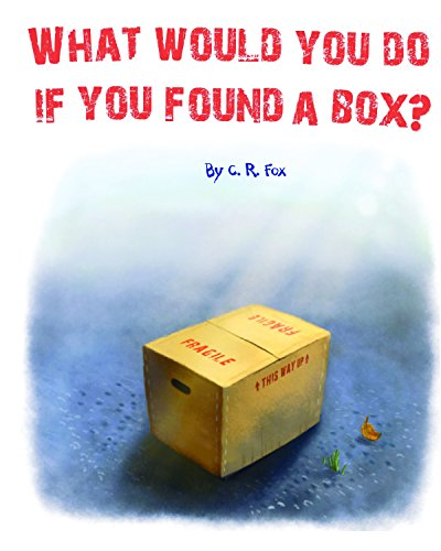 9781938807770: What Would You Do If You Found A Box?