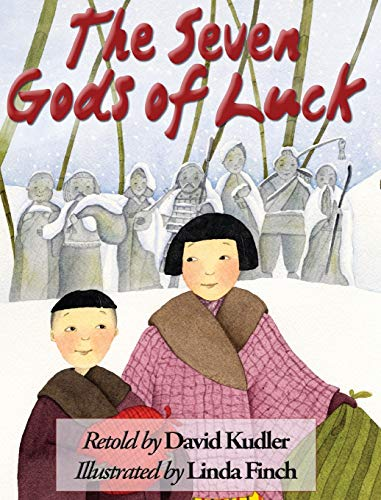 9781938808272: The Seven Gods of Luck: A Japanese Tale (Winter Tales)