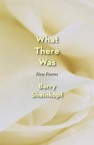 9781938812552: What There Was: New Poems