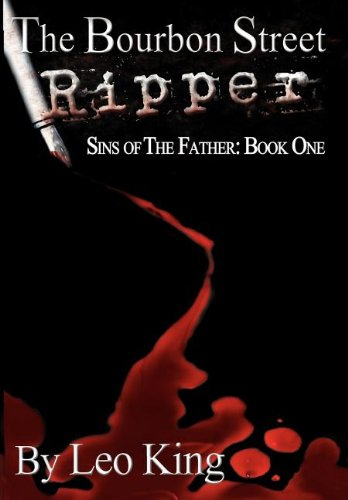 9781938821059: Sins of the Father: The Bourbon Street Ripper