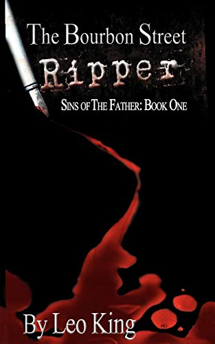 9781938821066: Sins of the Father: The Bourbon Street Ripper