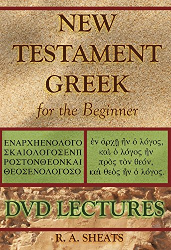 9781938822230: New Testament Greek for the Beginner 2-DVD Set Level One