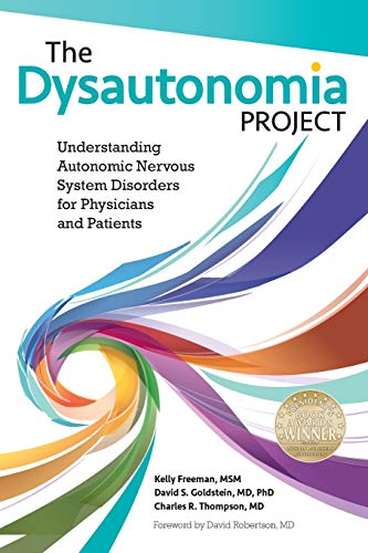 The Dysautonomia Project: Understanding Autonomic Nervous System Disorders for Physicians and ...