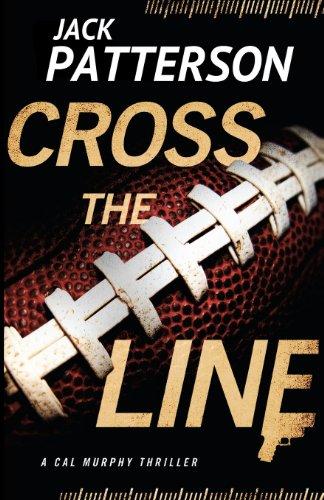 9781938848148: Cross the Line