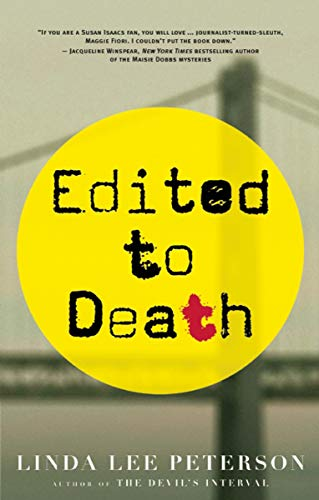 Edited to Death: A Maggie Fiori Mystery: Peterson, Linda Lee