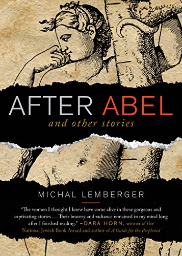 9781938849473: After Abel and Other Stories