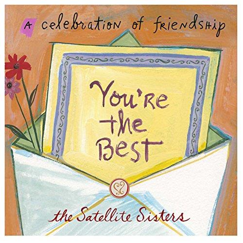 You're the Best: A Celebration of Friendship: Dolan, Julie; Dolan, Lian; Dolan, Liz
