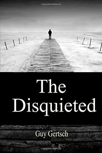 9781938852138: The Disquieted