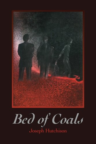 Bed of Coals (Paperback or Softback): Hutchison, Joseph