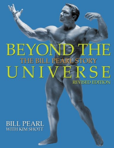 9781938855238: Beyond the Universe: The Bill Pearl Story