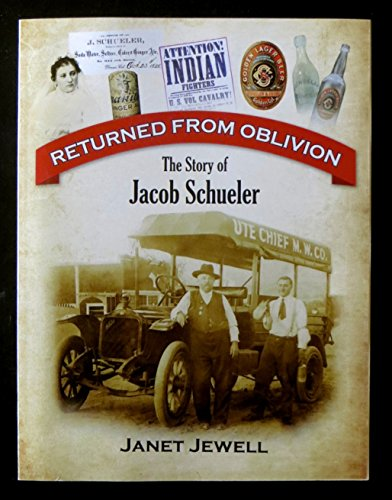 9781938859533: Returned From Oblivion The Story of Jacob Schueler