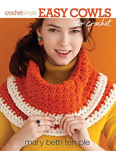 9781938867279: Easy Cowls to Crochet
