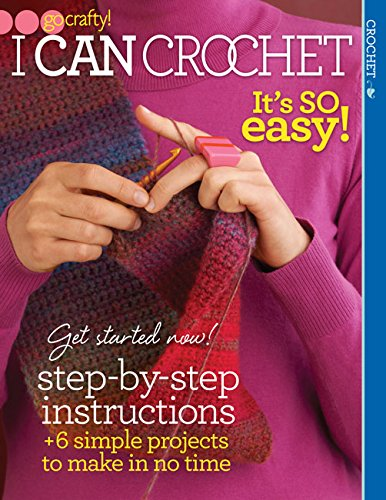 9781938867330: I Can Crochet (Go Crafty!)