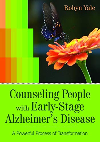 9781938870071: Counseling People with Early-Stage Alzheimer's Disease: A Powerful Process of Transformation