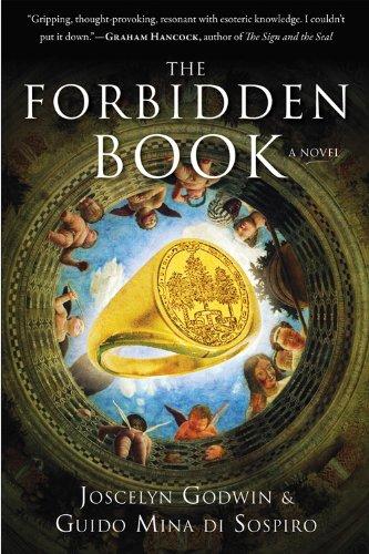 The Forbidden Book: A Novel: Godwin, Joscelyn, Mina di Sospiro, Guido