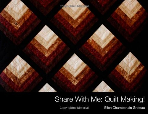 9781938883231: Share With Me: Quilting (s)