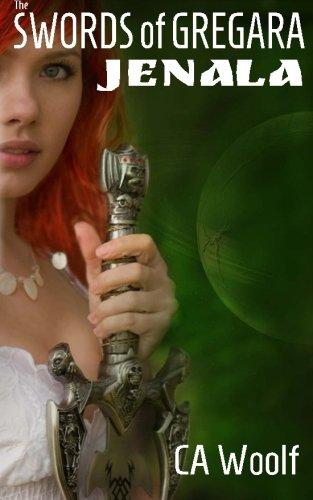 9781938887260: The Swords of Gregara - Jenala: a scifi romance (Volume 1)