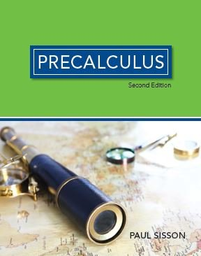 Precalculus 2nd Edition Textbook: Paul Sisson