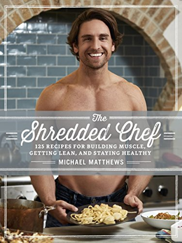 9781938895340: The Shredded Chef: 120 Recipes for Building Muscle, Getting Lean, and Staying Healthy