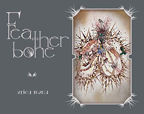9781938900112: Featherbone