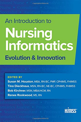 9781938904820: An Introduction to Nursing Informatics: Evolution and Innovation (HIMSS Book Series)