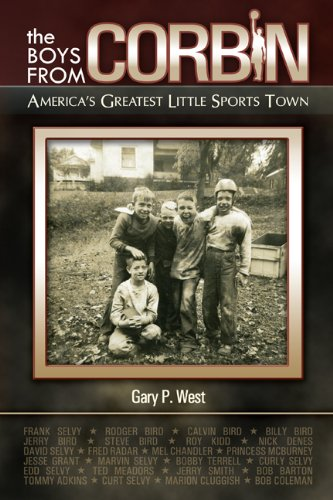 9781938905230: The Boys From Corbin: America's Greatest Little Sports Town