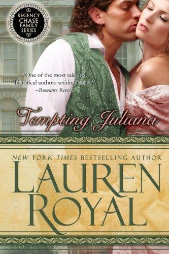 9781938907586: Tempting Juliana: Regency Chase Family Series Book 2