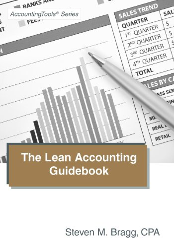 The Lean Accounting Guidebook: How to Create a World-Class Accounting Department