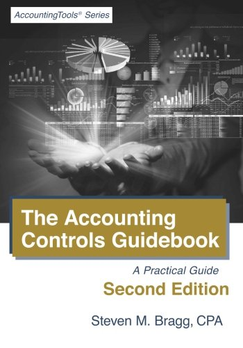 9781938910234: The Accounting Controls Guidebook: Second Edition
