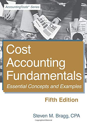 9781938910692: Cost Accounting Fundamentals: Fifth Edition: Essential Concepts and Examples