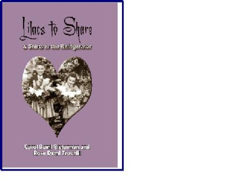 Lilacs to Share & Shirts in the Closet {FIRST EDITION}: Sisterman, Carol Demi and Rose Demi ...