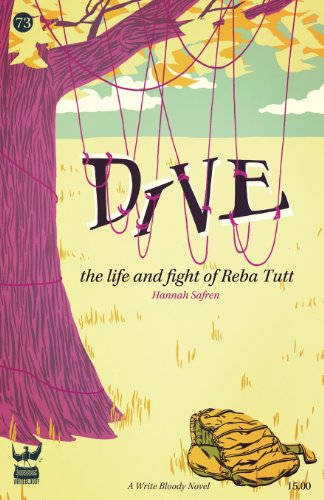 9781938912283: Dive: The Life and Fight of Reba Tutt