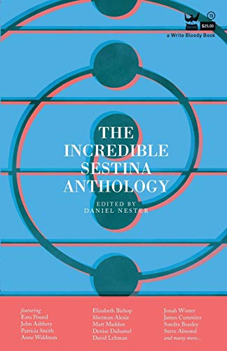 9781938912368: The Incredible Sestina Anthology