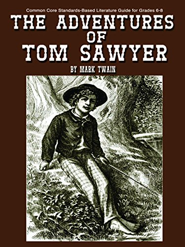 9781938913020: The Adventures of Tom Sawyer Teaching Guide - Literature unit of lessons for teaching Tom Sawyer by Mark Twain in grades 9-12