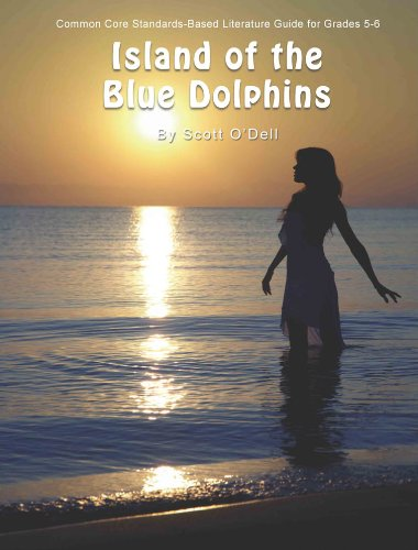 9781938913440: Island of the Blue Dolphins Teaching Guide - Literature Teacher Unit for Island of the Blue Dolphins by Scott O'Dell