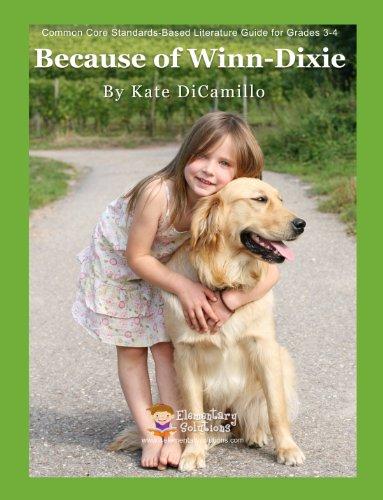 9781938913525: Because of Winn Dixie Teacher Guide - Teaching Unit for Because of Winn Dixie Kate DiCamillo
