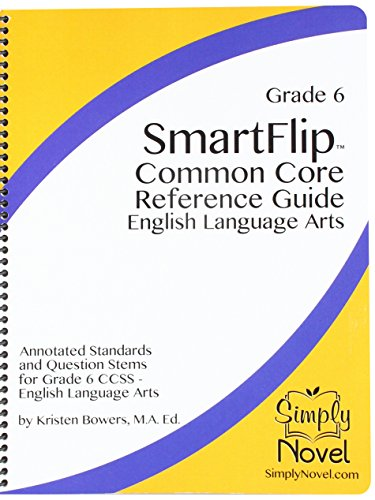 9781938913976: SmartFlip Common Core Reference Guide Grade 6 - Question Stems for Teaching Using the Common Core