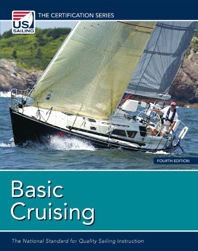 9781938915024: Basic Cruising: The National Standard for Quality Sailing Instruction (US Sailing Certification)