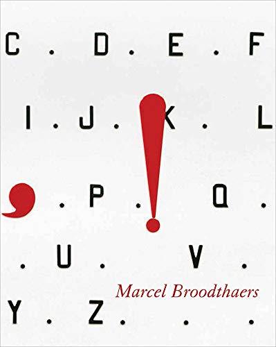 Marcel Broodthaers: Dickhoff, Wilfried; Marcad�, Bernard