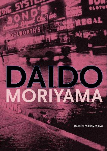 9781938922305: Daido Moriyama: Journey for Something