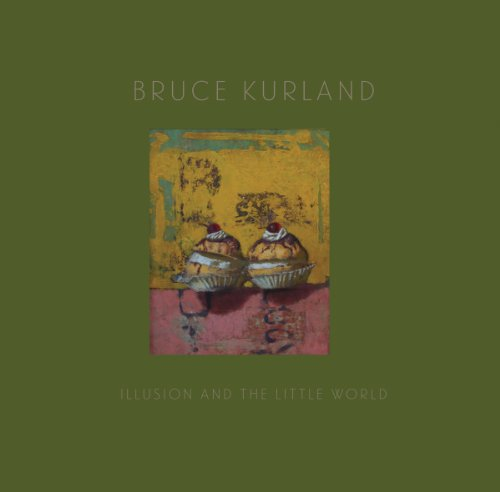 9781938922428: Bruce Kurland: Illusion and the Little World