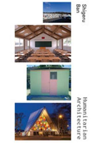 9781938922534: Shigeru Ban: Humanitarian Architecture