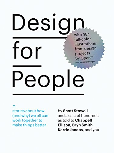 9781938922855: Design for People: Stories About How (and Why) We All Can Work Together to Make Things Better