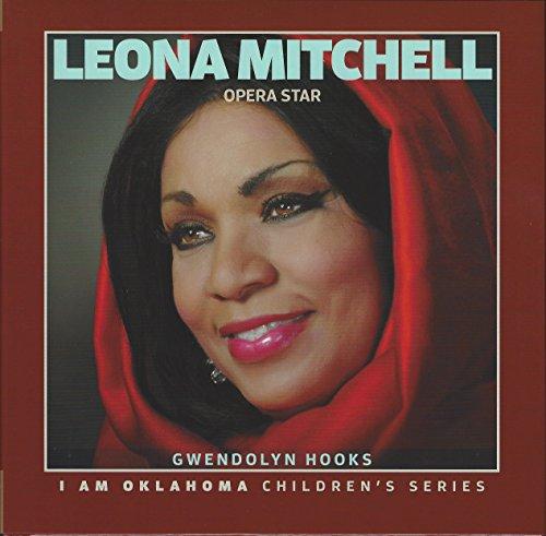 9781938923227: Leona Mitchell: Opera Star