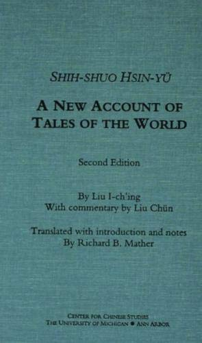 Shih-shuo Hsin-yu: A New Account of Tales