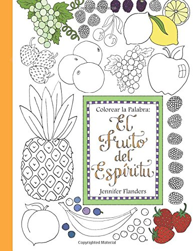 9781938945328: Colorear la Palabra: El Fruto del Espíritu (Volume 4) (Spanish Edition)