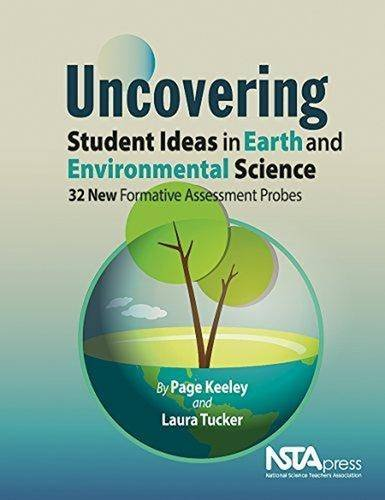 Uncovering Student Ideas in Earth Science and: Keeley, Page, and