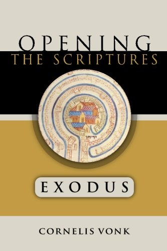 9781938948435: Exodus (Opening the Scriptures)